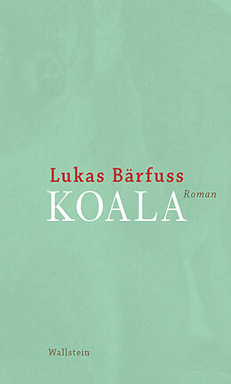 E-Book (epub) Koala von Lukas Bärfuss