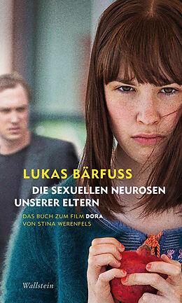 E-Book (epub) Die sexuellen Neurosen unserer Eltern von Lukas Bärfuss