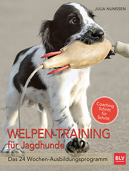 Welpen-Training für Jagdhunde [Version allemande]