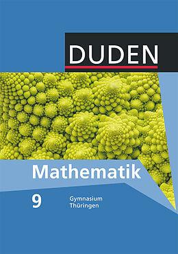 Fester Einband Mathematik 9. Schuljahr. Schülerbuch. TH von Erhard Altendorf, Uwe Bahro, Kornelia Blümel