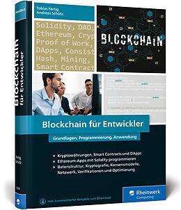 Fester Einband Blockchain für Entwickler von Andreas Schütz, Tobias Fertig