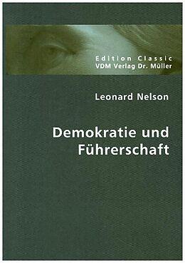 Kartonierter Einband Demokratie und Führerschaft von Leonard Nelson