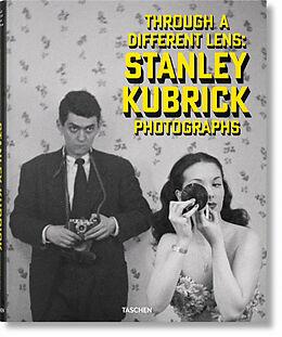 Fester Einband Stanley Kubrick Photographs. Through a Different Lens von Luc Sante, Sean Corcoran, Donald Albrecht