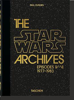 Fester Einband Das Star Wars Archiv. 19771983. 40th Anniversary Edition von