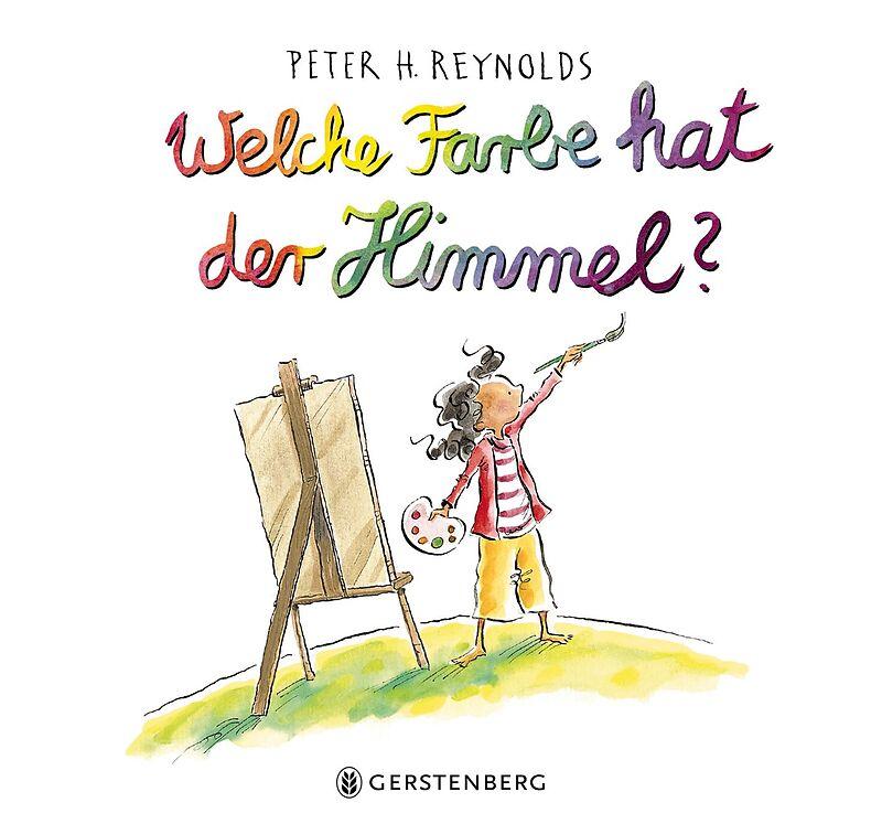 Welche Farbe hat der Himmel? - Peter H. Reynolds - Buch kaufen ...