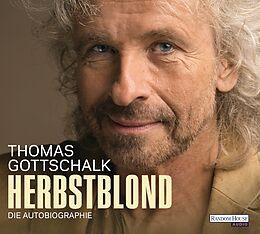 Audio CD (CD/SACD) Herbstblond von Thomas Gottschalk