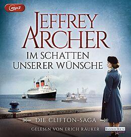 Audio CD (CD/SACD) Im Schatten unserer Wünsche von Jeffrey Archer