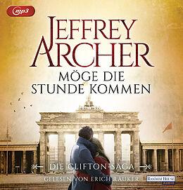 Audio CD (CD/SACD) Möge die Stunde kommen von Jeffrey Archer