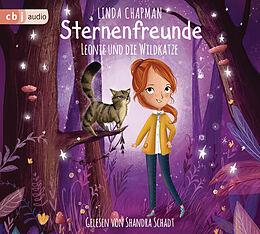 Audio CD (CD/SACD) Sternenfreunde - Leonie und die Wildkatze von Linda Chapman