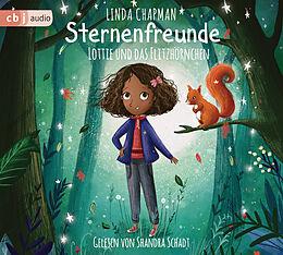 Audio CD (CD/SACD) Sternenfreunde - Lottie und das Flitzhörnchen von Linda Chapman