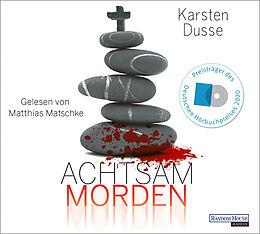 Audio CD (CD/SACD) Achtsam morden von Karsten Dusse