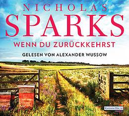 Audio CD (CD/SACD) Wenn du zurückkehrst von Nicholas Sparks