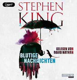 Audio CD (CD/SACD) Blutige Nachrichten von Stephen King