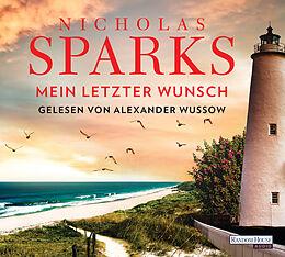 Audio CD (CD/SACD) Mein letzter Wunsch von Nicholas Sparks