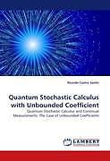 Kartonierter Einband Quantum Stochastic Calculus with Unbounded Coefficient von Ricardo Castro Santis