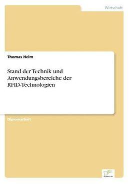 Kartonierter Einband Stand der Technik und Anwendungsbereiche der RFID-Technologien von Thomas Helm