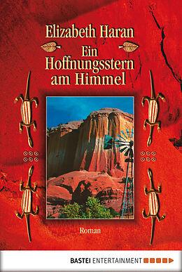 E-Book (epub) Ein Hoffnungsstern am Himmel von Elizabeth Haran