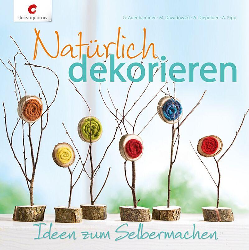 Natürlich dekorieren [Version allemande]