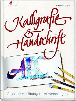 Kalligrafie & Handschrift [Versione tedesca]