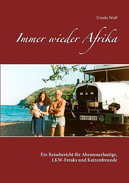 Kartonierter Einband Immer wieder Afrika von Ursula Wulf
