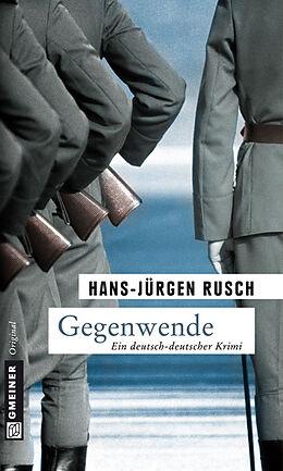 Kartonierter Einband Gegenwende von Hans-Jürgen Rusch