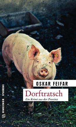 Kartonierter Einband Dorftratsch von Oskar Feifar
