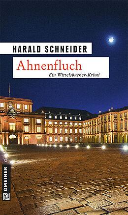 Kartonierter Einband Ahnenfluch von Harald Schneider
