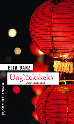 Kartonierter Einband Unglückskeks von Ella Danz