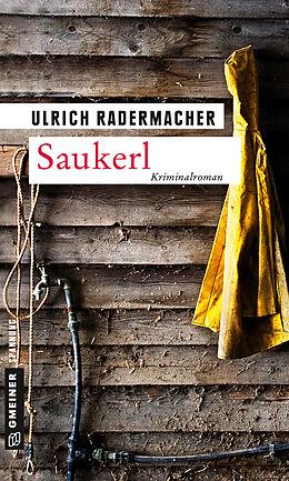 Kartonierter Einband Saukerl von Ulrich Radermacher