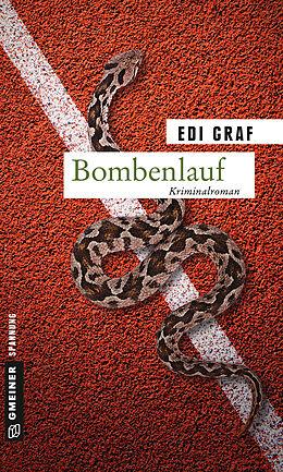 Kartonierter Einband Bombenlauf von Edi Graf