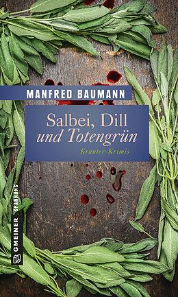Salbei, Dill und Totengrün [Version allemande]