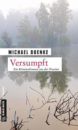 Kartonierter Einband Versumpft von Michael Boenke