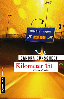 Kartonierter Einband Kilometer 151 von Sandra Dünschede