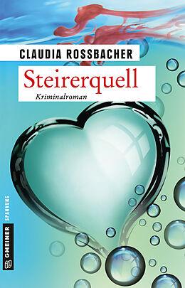 Paperback Steirerquell von Claudia Rossbacher