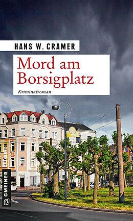 Kartonierter Einband Mord am Borsigplatz von Hans W. Cramer