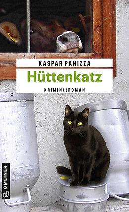 Kartonierter Einband Hüttenkatz von Kaspar Panizza