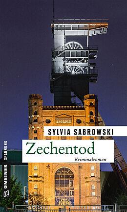 Kartonierter Einband Zechentod von Sylvia Sabrowski