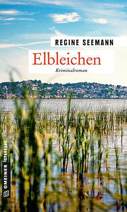 Kartonierter Einband Elbleichen von Regine Seemann