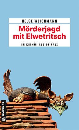 Kartonierter Einband Mörderjagd mit Elwetritsch von Helge Weichmann