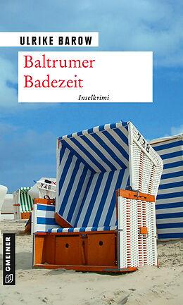 Kartonierter Einband Baltrumer Badezeit von Ulrike Barow