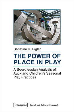 E-Book (pdf) The Power of Place in Play von Christina R. Ergler