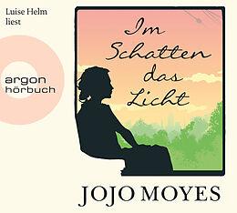 Audio CD (CD/SACD) Im Schatten das Licht von Jojo Moyes