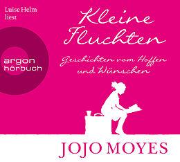 Audio CD (CD/SACD) Kleine Fluchten von Jojo Moyes