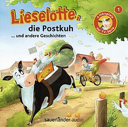 Audio CD (CD/SACD) Lieselotte die Postkuh von Alexander Steffensmeier, Fee Krämer