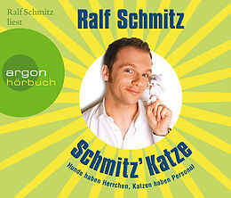 Audio CD (CD/SACD) Schmitz' Katze von Ralf Schmitz