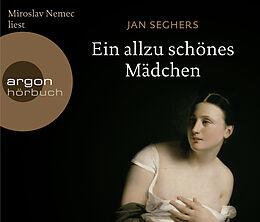 Audio CD (CD/SACD) Ein allzu schönes Mädchen von Jan Seghers