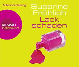 Audio CD (CD/SACD) Lackschaden von Susanne Fröhlich