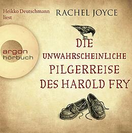 Audio CD (CD/SACD) Die unwahrscheinliche Pilgerreise des Harold Fry von Rachel Joyce