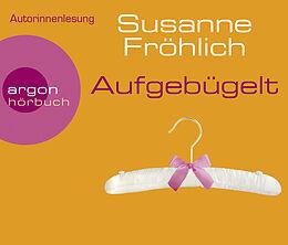 Audio CD (CD/SACD) Aufgebügelt von Susanne Fröhlich