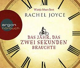 Audio CD (CD/SACD) Das Jahr, das zwei Sekunden brauchte von Rachel Joyce